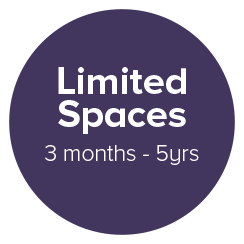 Limited Spaces 3 months - 5yrs